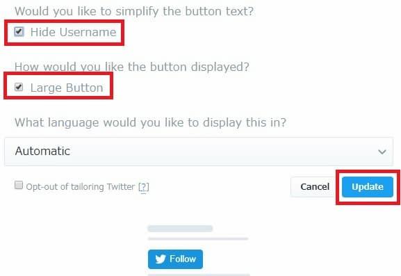 Hide Username と Large Button にチェックを入れ Update